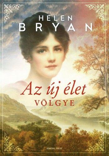 Az új élet völgye - Helen Bryan pdf epub