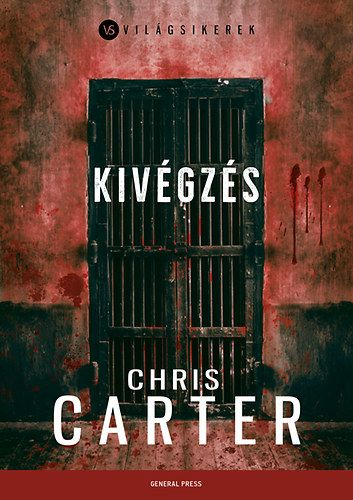 Kivégzés - Chris Carter pdf epub