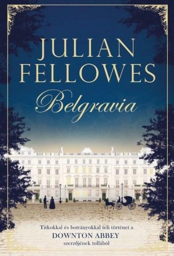 Belgravia - Julian Fellowes pdf epub