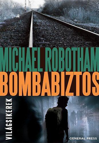 Bombabiztos - Michael Robotham pdf epub