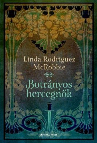 Botrányos hercegnők - Linda Rodriguez McRobbie pdf epub