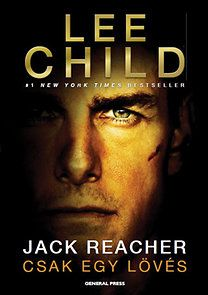 Csak egy lövés - Lee Child pdf epub