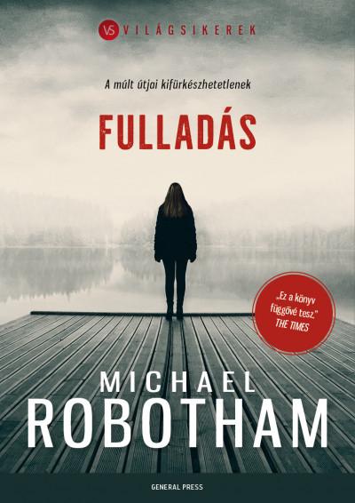 Fulladás - Michael Robotham pdf epub