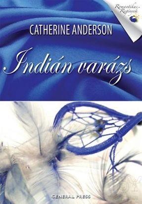 Indián varázs - Catherine Anderson |