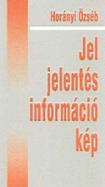 Jel, jelentés, információ, kép