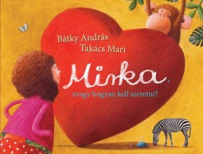 Mirka, avagy hogyan kell szeretni - Bátky András |