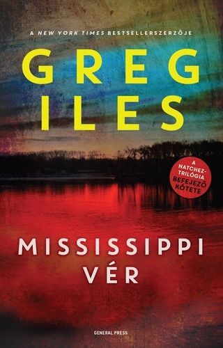 Mississippi vér - Greg Iles pdf epub