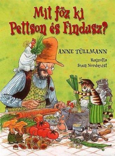 Mit főz ki Pettson és Findusz? - Anne Tüllmann pdf epub