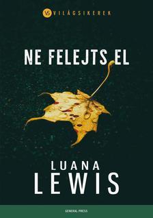 Ne felejts el - Luana Lewis pdf epub