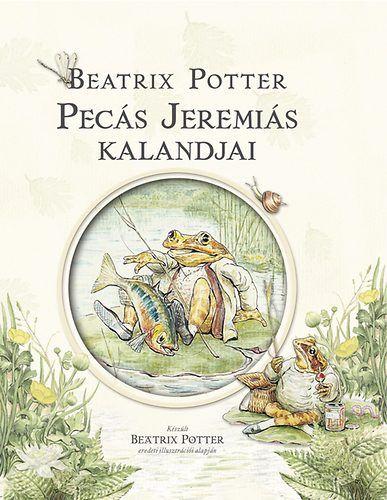Pecás Jeremiás kalandjai - Beatrix Potter pdf epub