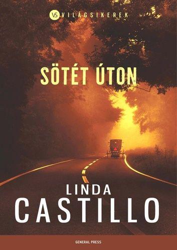 Sötét úton - Linda Castillo pdf epub