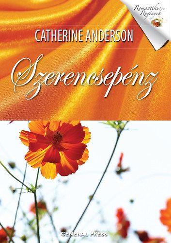 Szerencsepénz - Catherine Anderson pdf epub