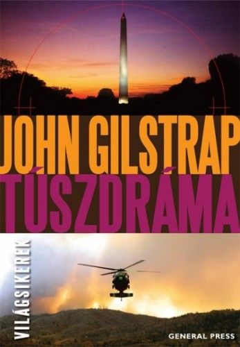 Túszdráma - John Gilstrap |