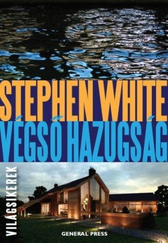 Végső hazugság - Stephen White pdf epub