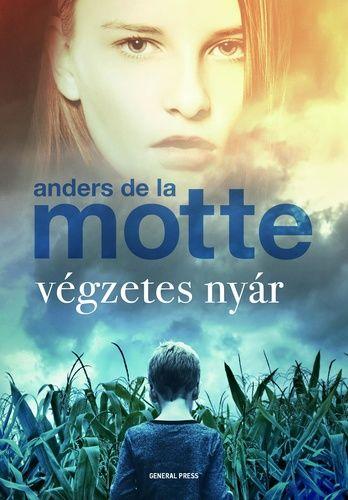 Végzetes nyár - Anders de la Motte pdf epub