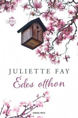 Édes otthon - Juliette Fay pdf epub