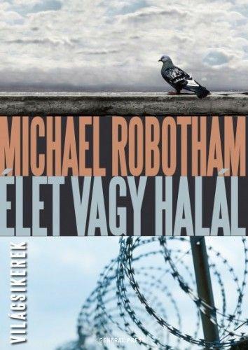 Élet vagy halál - Michael Robotham pdf epub