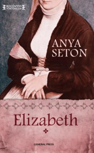 Elizabeth I. - Anya Seton pdf epub
