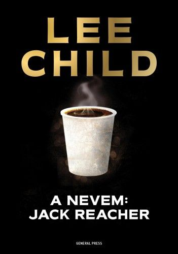 A nevem: Jack Reacher - Lee Child pdf epub
