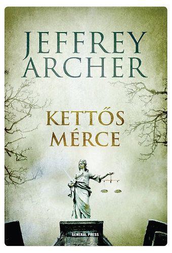 Kettős mérce - Jeffrey Archer pdf epub