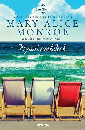 Nyári emlékek - Mary Alice Monroe |