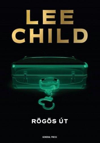 Rögös út - Lee Child |