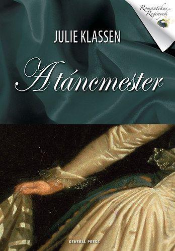 A táncmester - Julie Klassen pdf epub