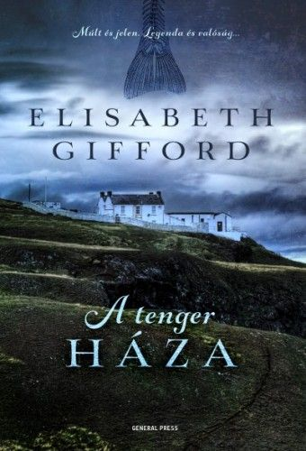 A tenger háza - Elisabeth Gifford |