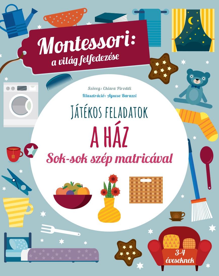 A ház - Maria Montessori |