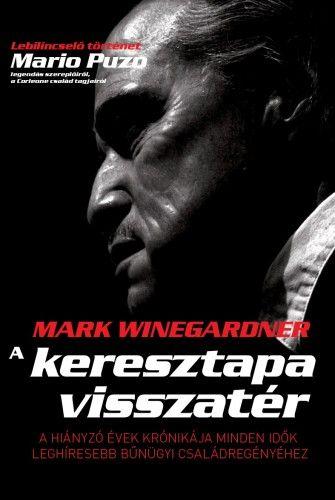 A keresztapa visszatér - Mark Winegardner pdf epub