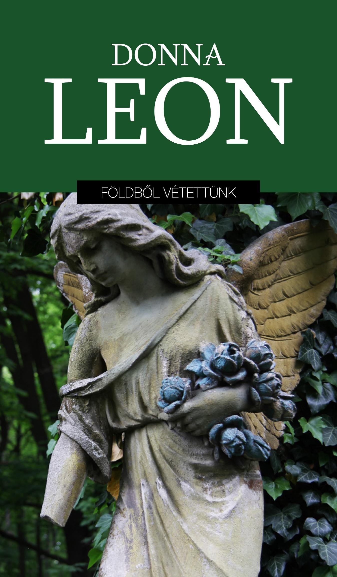 Földből vétettünk - Donna Leon pdf epub