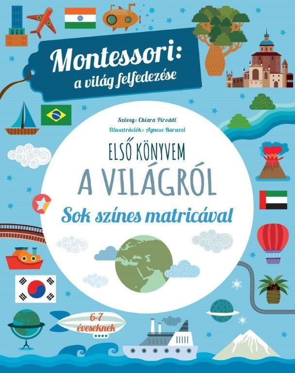 Montessori: a világ felfedezése - Első könyvem a világról