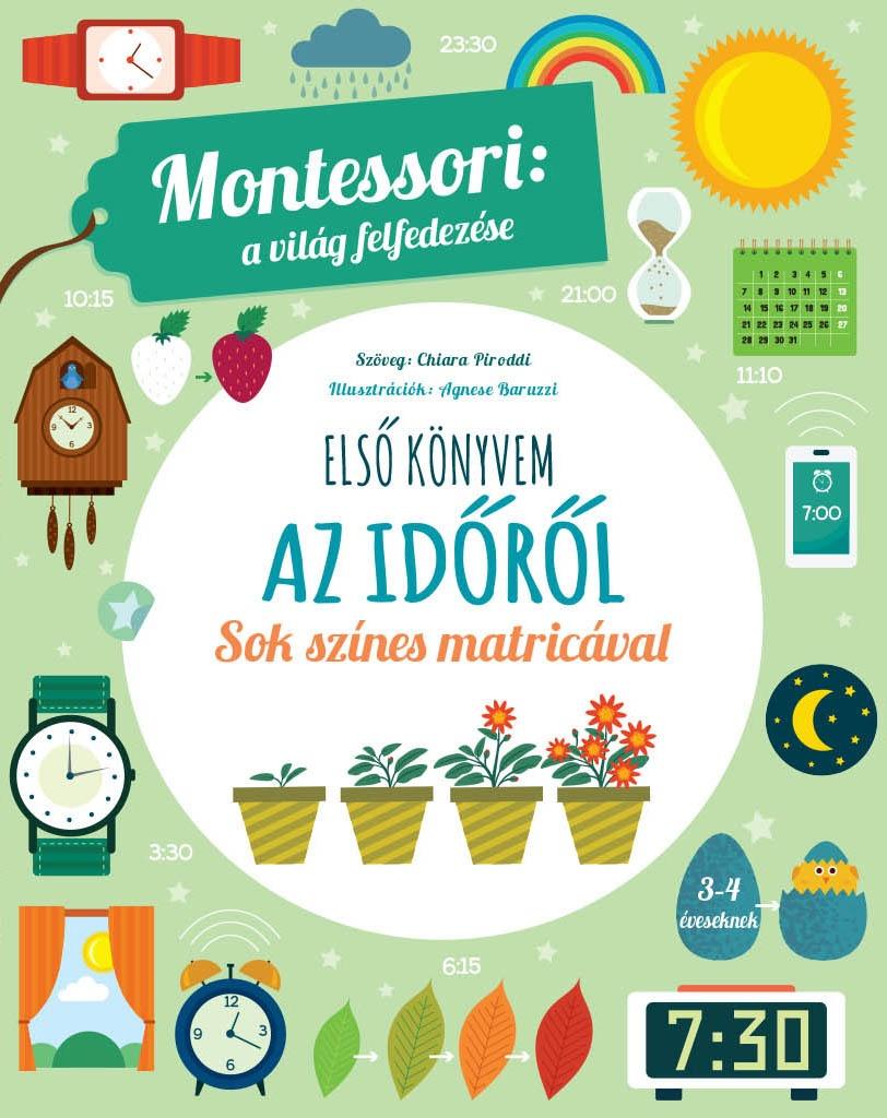 Montessori: a világ felfedezése - Első könyvem az időről
