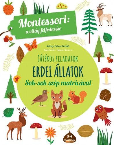 Erdei állatok - A világ felfedezése - Maria Montessori |