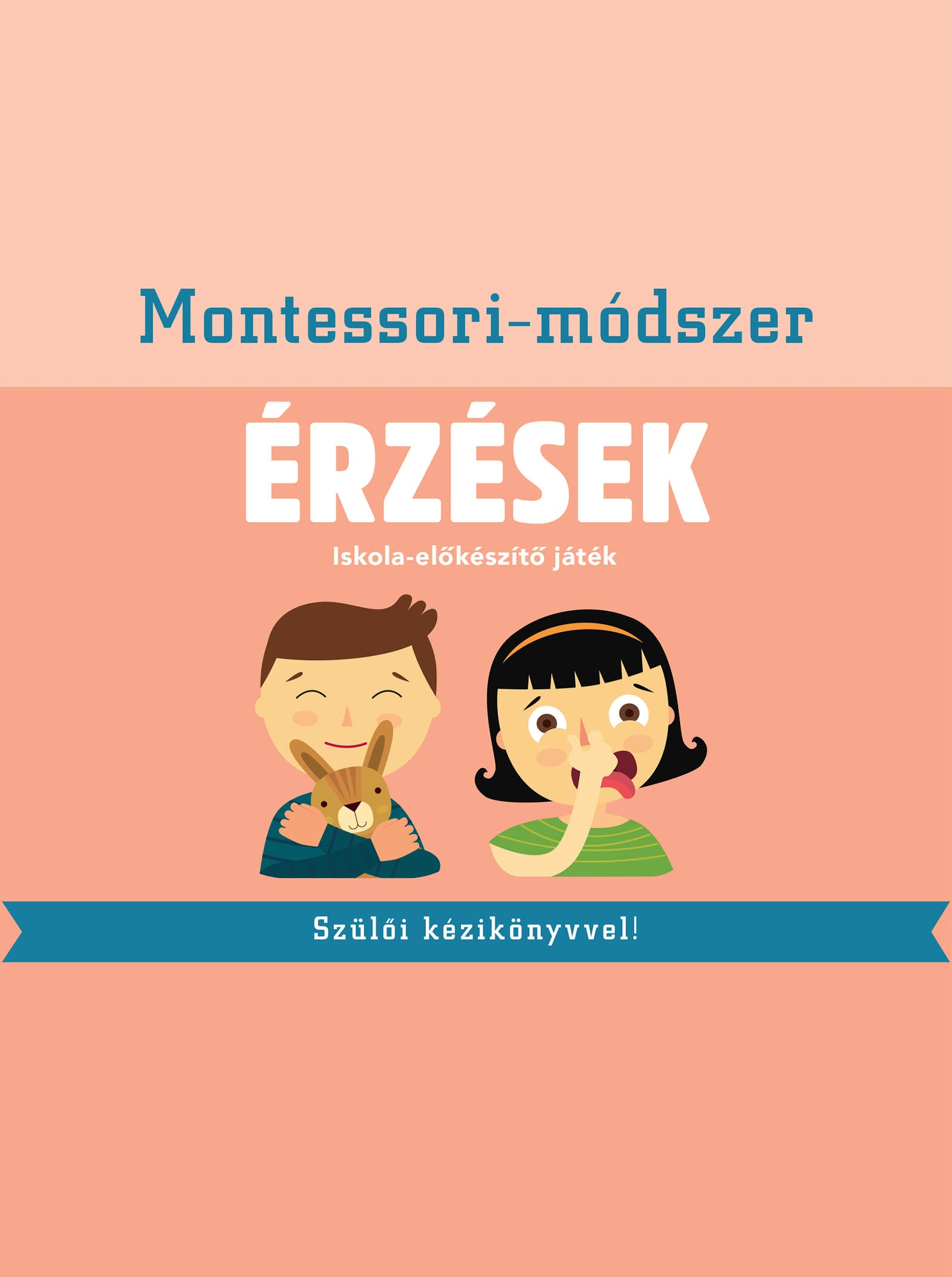 Montessori-módszer - Érzések