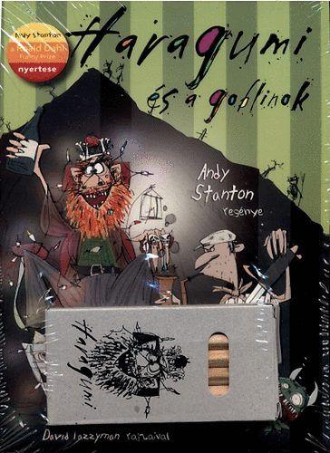 Haragumi és a goblinok