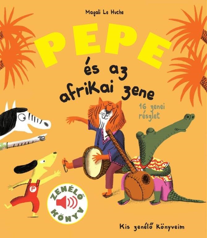 Pepe és az afrikai zene