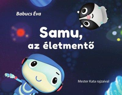 Samu, az életmentő - Babucs Éva pdf epub