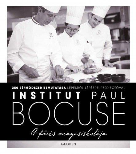 Institut Paul Bocuse - A főzés magasiskolája