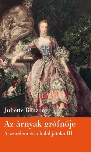 Az árnyak grófnője - Juliette Benzoni pdf epub
