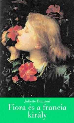 Fiora és a francia király - A firenzei lány IV.