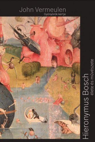 Gyönyörök kertje, Bosch életrajz