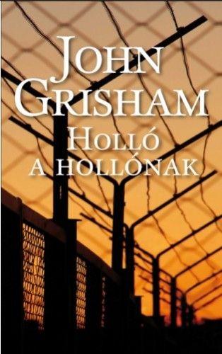 Holló a hollónak - John Grisham |