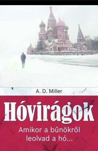 Hóvirágok - A. D. Miller pdf epub