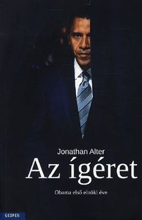 Az ígéret - Obama első elnöki éve