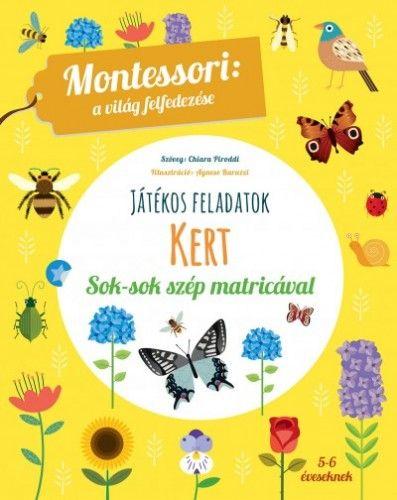 Kert - A világ felfedezése - Maria Montessori |