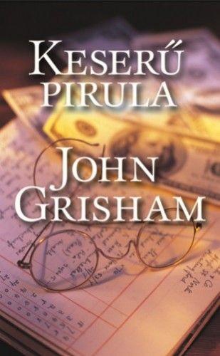 Keserű pirula - John Grisham pdf epub