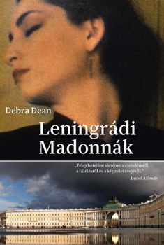 Leningrádi Madonnák - Debra Dean pdf epub