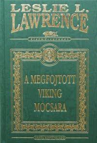 A megfojtott viking mocsara - Leslie L. Lawrence pdf epub