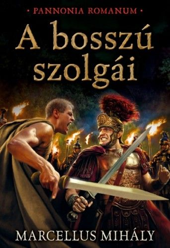 A bosszú szolgái - Marcellus Mihály pdf epub